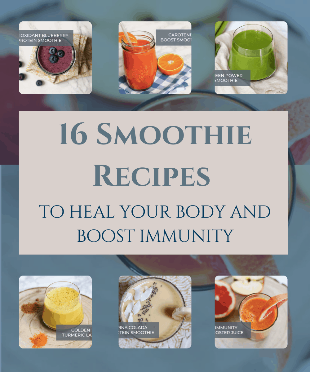 16 smoothie recipes to heal your body and boost immunity